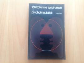 Schizoforme syndromen  rn psycholinguistiek - F. van Ree