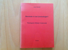 Revolutie in de Criminologie? - J. Wiersma