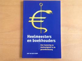 Heelmeesters en boekhouders - J. van der Schoot