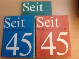 Seit 45 - Die Kunst unserer Zeit, Band I, II, III
