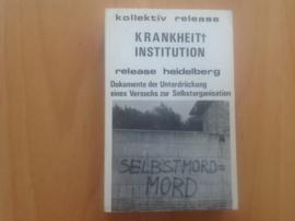 Krankheit Institution Release Heidelberg - Kollektive Release