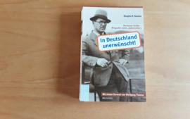 In Deutschland unerwünscht! - D.K. Huneke