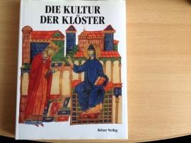 Die Kultur der Klöster - R. Gregoire / L. Moulin / R. Oursel