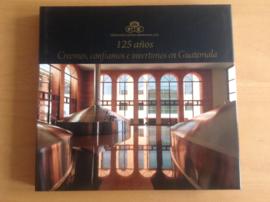 125 Anos Creemos, confiamos, invertimos nen Guatemala - M.Bolanos Kemplin