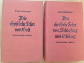 Die Christliche Lehre von Gott. Dogmatik Band 1 en 2 - E. Brunner