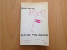 Geen tijd voor toerisme - H. Werner