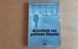 Actualiteit van politieke filosofie - P.B. Lehning / M.P.C.M. van Schendelen