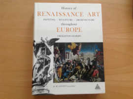 History of Renaissance Art throughout Europe - C. Gilbert
