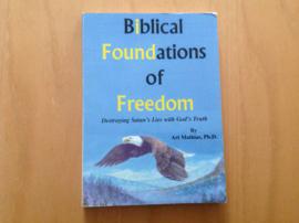 Biblical Foundations of Freedom - A. Mathias