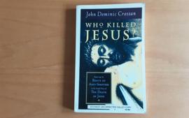 Who killed Jesus? - J.D. Crossan