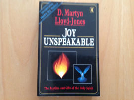 Joy unspeakable - D. Martin Lloyd-Jones