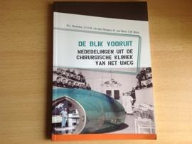 De blik vooruit - H.J. Hoekstra / J.J.A.M. van den Dungen / B. van Etten / L.B. Been