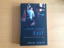 A heart turned East - A. Lebor