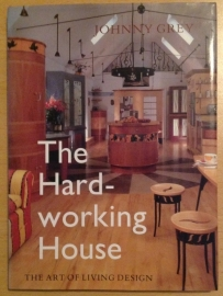 The Hard-working House - J. Grey