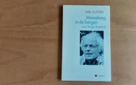 Monoloog in de bergen  over Rutger Kopland - W. Kusters