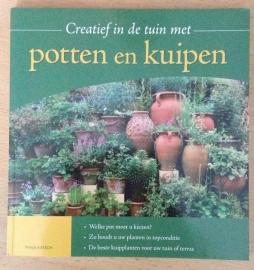 Creatief in de tuin met potten en kuipen - T. Ratsch