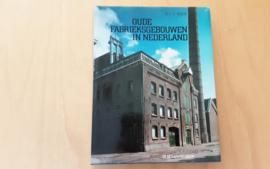 Oude fabrieksgebouwen in Nederland - P. Nijhof