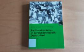 Rechtsextremismus in der Bundesrepublik Deutschland - W. Schubarth / R. Stöss