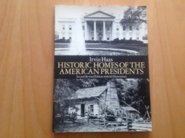 Historic homes of the American presidents - I. Haas