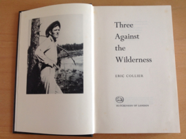 Three against the Wilderness - E. Collier