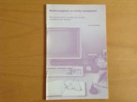 Multifocaal en facility management - H. Bielders