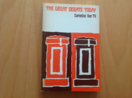 The great debate today - C. van Til