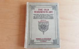 The Old Testament in art - C.J. Dobell / R.C. Gillie / R.J. Campbell / H.W. Singer / L. Benedite
