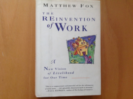 The Reinvention of work - M. Fox