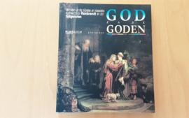 God en de Goden - A. Blankert / B. Brenninkmeijer-de Rooij / C. Brown e.a.