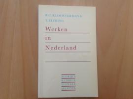 Werken in Nederland - R.C. Kloosterman / T. Elfering