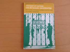 Voorspel en verloop van de tweede wereldoorlog - P. Schneiders / A.H. Huussen jr. / M. Leeflang / W.G. van der Weiden