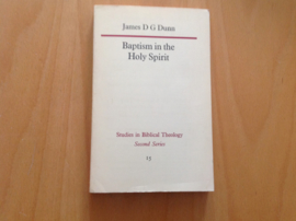 Baptism in the Holy Spirit - J.D.G. Dunn
