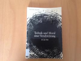 Technik und Moral einer Verschwörung  20. Juli 1944 - D. Ehlers