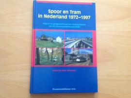 Spoor en tram in Nederland 1972-1997 - M. Ockeloen