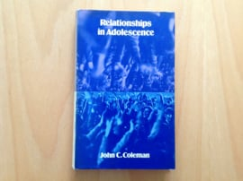 Relationships in Adolescence - J.C. Coleman