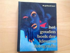 Het gouden boek der kleurenfotografie - G. Isert