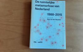 De ruimtelijke metamorfose van Nederland 1988-2015 - R. van der Wouden
