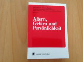 Altern, Gehirn und Persönlichkeit - W. Kuhn / T. Büttner / W. Heinemann / C. Frey / K. Schneider / E. Ziedern / H. Przuntek