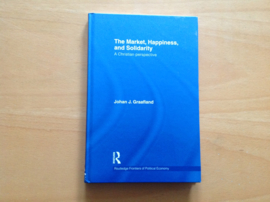 The Market, Happiness, and Solidarity - J.J. Graafland