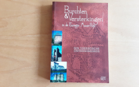 Burchten & Versterkingen in de Euregio Maas-Rijn