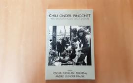 Chili onder Pinochet - O.C. Aravena / A.G. Frank