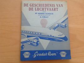 Compleet boek met alle 64 plaatjes. De geschiedenis van de luchtvaart  - H. Scholte