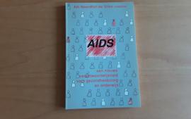 Aids. Een nieuwe verantwoordelijkheid voor gezondheidszorg en onderwijs - A. Noordhoff-de Vries