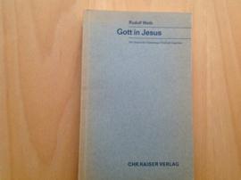 Gott in Jesus - R. Weth