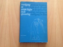 Voortgang en nieuw begin in de opvoeding - R. Lubbers