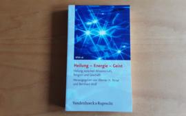 Heilung - Energie - Geist - W.H. Ritter / B. Wolf