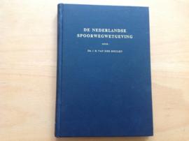 De Nederlandse spoorwegwetgeving - J.H. van der Meulen