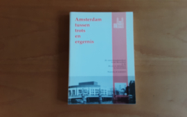 Amsterdam tussen trots en ergernis - G. van den Boomen