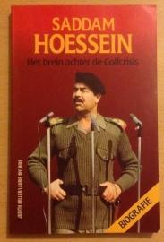 Saddam Hoessein. Het brein achter de Golfcrisis