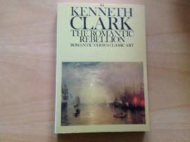 The Romantic Rebellion - K. Clark